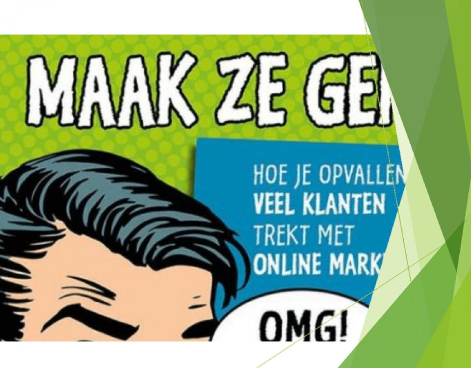 Maak ze gek! Hoe je opvallend veel klanten trekt met online marketing' is het nieuwe boek van Aartjan van Erkel