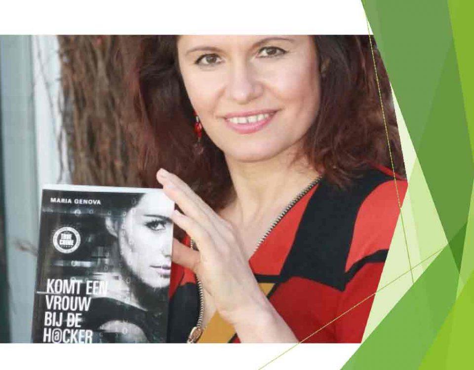 Interview met Maria Genova auteur van het boek Komt een vrouw bij de hacker. Over privacy op het internet, wat je zelf kunt doen en haar nieuwste boek.