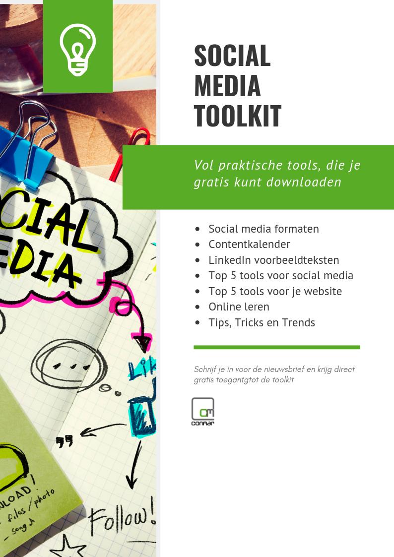 Schrijf je in voor de nieuwsbrief en ontvang direct GRATIS toegang tot de Social Media Toolkit