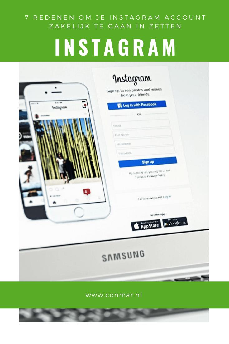 7 reden om je Instagram account zakelijk te gaan inzetten