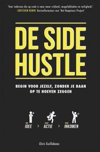 Boek De Side Hustle van Chris Geuillebeau