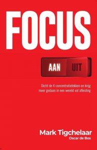 Boek Focus aan uit van Mark Tigchelaar